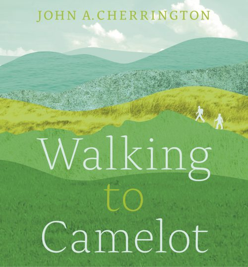 Walking to Camelot
