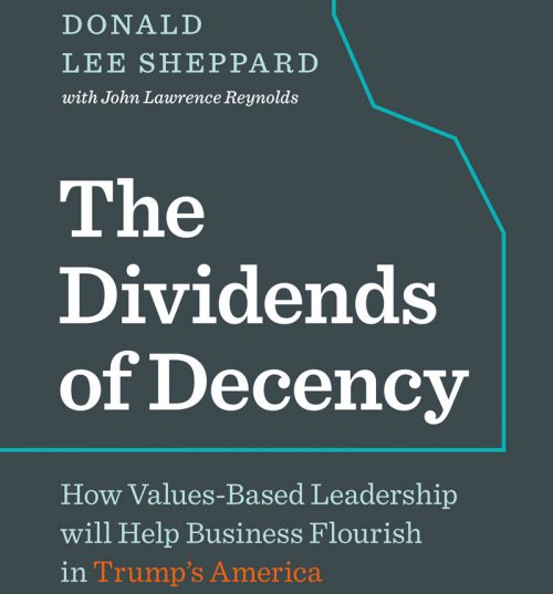 Dividends of Decency, The