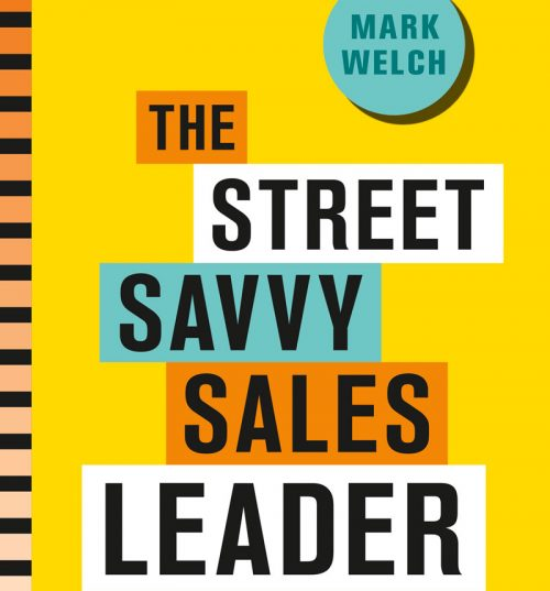 Street-Savvy Sales Leader, The