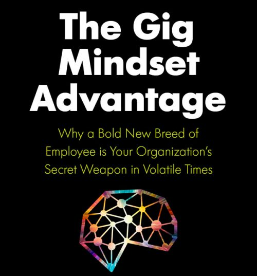 Gig Mindset Advantage, The